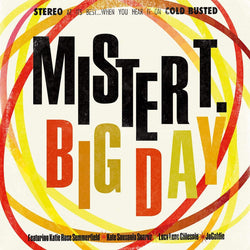 Mister T. - Big Day (LP) Cold Busted