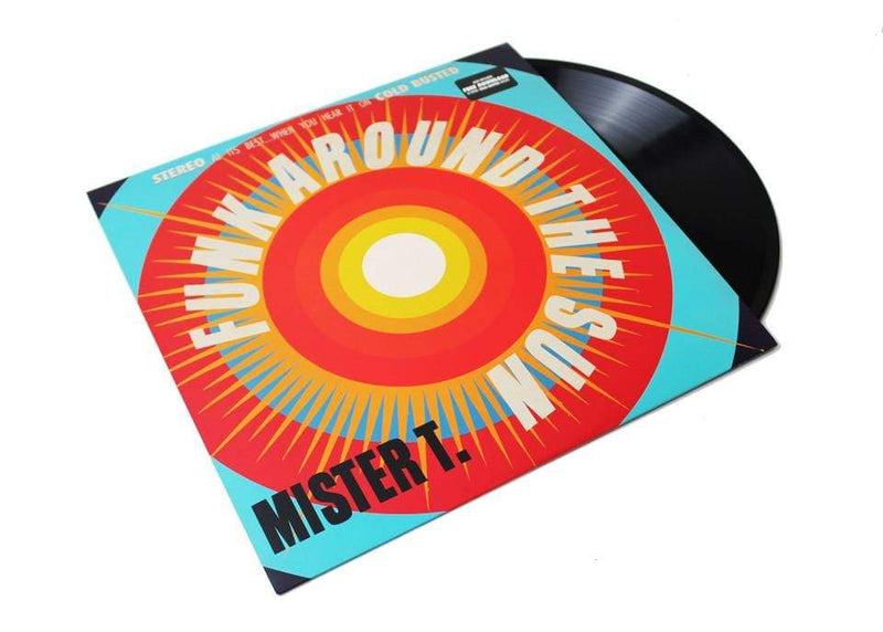 Mister T. - Funk Around the Sun (LP) Cold Busted