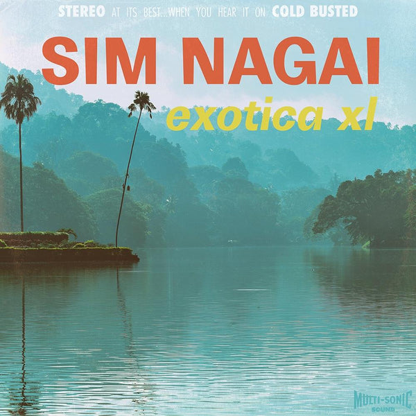 Sim Nagai - Exotica XL (LP) Cold Busted
