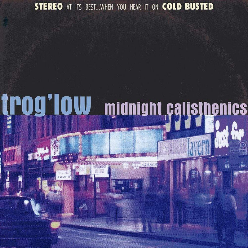 Trog'low - Midnight Calisthenics (CD) Cold Busted