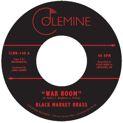 "Black Market Brass - War Room b/w The Thick (7"") Colemine Records"