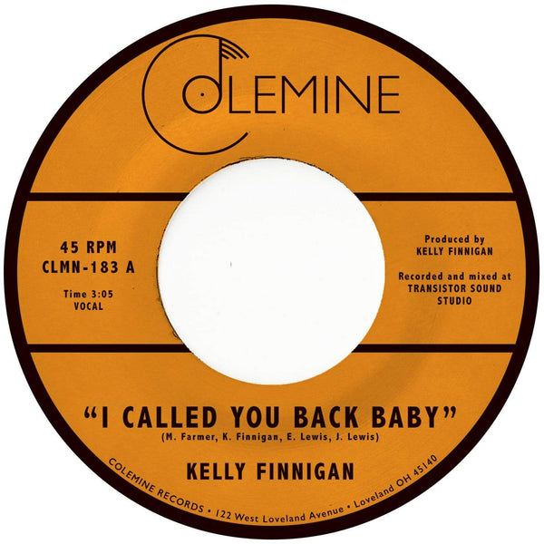 "Kelly Finnigan - I Called You Back Baby b/w Impressions Of You (7"") Colemine Records"