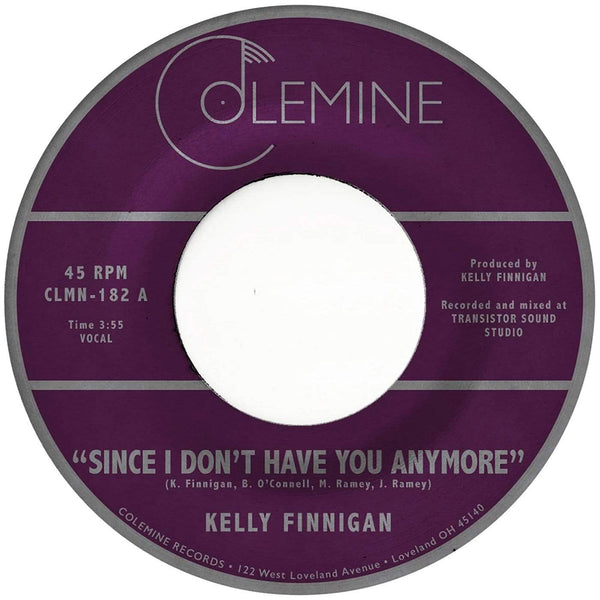"Kelly Finnigan - Since I Don't Have You Anymore b/w Instrumental (7"" - Limited Clear Vinyl) Colemine Records"