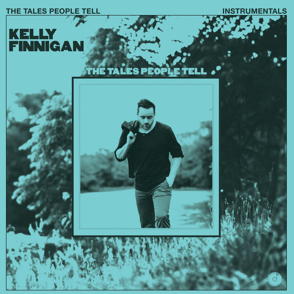 Kelly Finnigan - The Tales People Tell Instrumentals (LP - Blue Vinyl) Colemine Records
