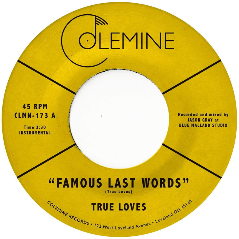 "True Loves - Famous Last Words b/w The Dirty (7"" - Limited Purple Vinyl) Colemine Records"