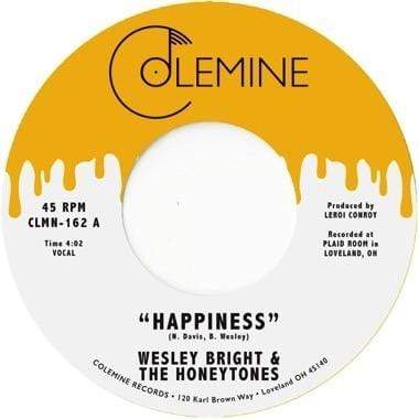 "Wesley Bright & The Honeytones - Happiness b/w You Don't Want Me (7"" - Honey Yellow Vinyl) Colemine Records"