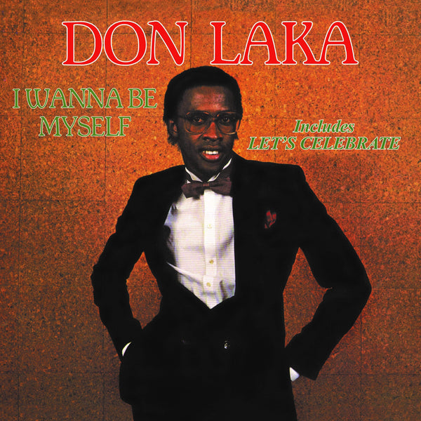 Don Laka - I Wanna Be Myself (LP) Common Good Records