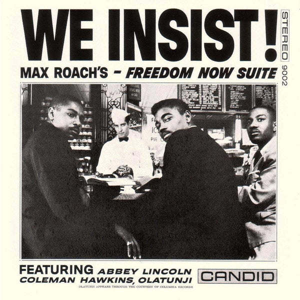 Max Roach - We Insist! Max Roach's Freedom Now Suite (LP) Cornbread Records