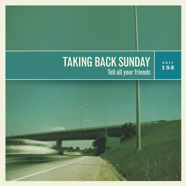 Taking Back Sunday - Tell All Your Friends (LP) Craft Recordings