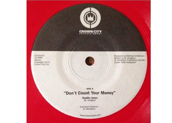 "Reality Jonez - Don't Count Your Money b/w Just Not That Girl (7"" - Red Vinyl) Crown City Ent."