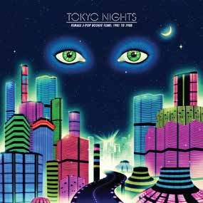 V/A - Tokyo Nights: Female J-Pop Boogie Funk 1981 to 1988 (2xLP) Cultures Of Soul