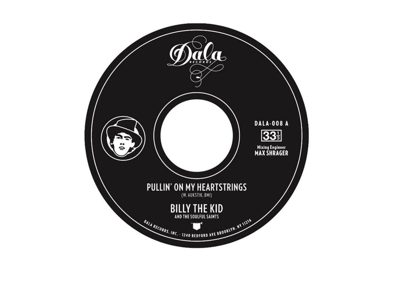 "Billy The Kid - Pullin' On My Heartstrings (7"") Dala Records"