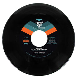 "Bobby Harden & The Soulful Saints - Runnin (To Get To Your Love) (7"") Dala Records"