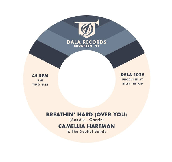 "Camellia Hartman & The Soulful Saints - Breathin' Hard (Over You) b/w Return the Favor (7"") Dala Records"