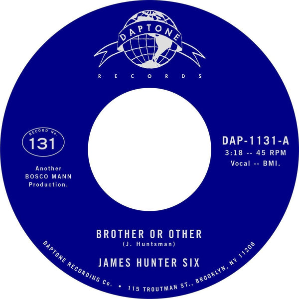 "James Six Hunter - Brother or Other b/w Never (7"") Daptone Records"