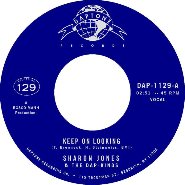 "Sharon Jones & The Dap-Kings - Keep On Looking b/w N.B.L. [Instrumental - with Strings] (7"")) Daptone Records"