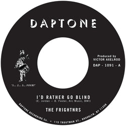 "The Frightnrs - I'd Rather Go Blind b/w Version (7"") Daptone Records"