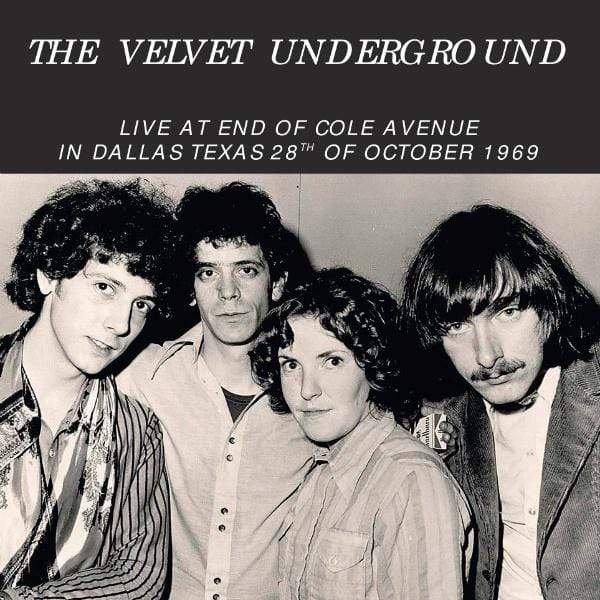 The Velvet Underground - Live At End Of Cole Avenue In Dallas, Texas, 28th Of October 1969 (LP) DBQP