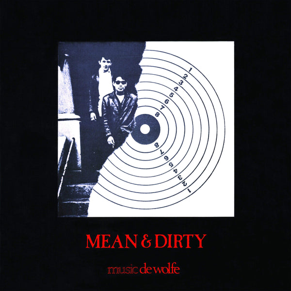 Frank McDonald & Chris Rae - Mean & Dirty (LP) de Wolfe Music