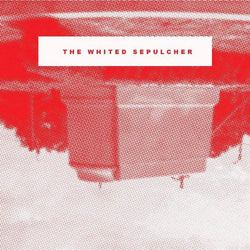 Axebreaker - The Whited Sepulcher (Digital) Deathbomb Arc