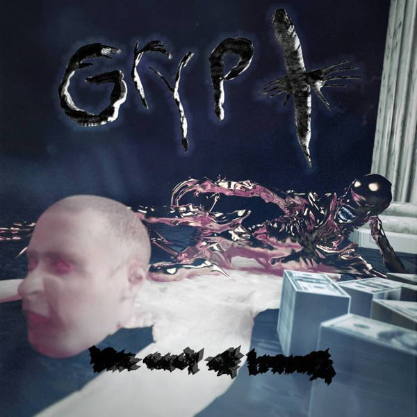 GRYPT - The Cost of Living (Digital) Deathbomb Arc