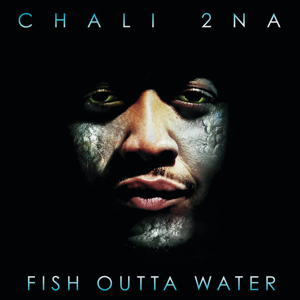 Chali 2na - Fish Outta Water (2xLP) Diggers Factory