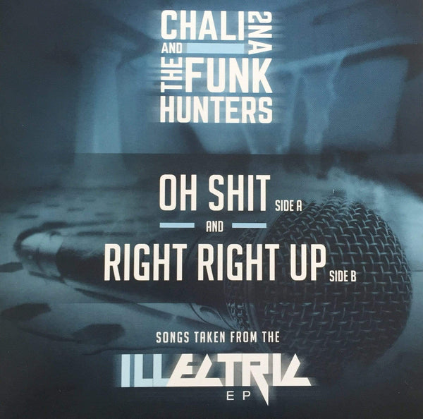 "Chali 2na & The Funk Hunters - Oh Shit b/w Right Right Up (7"") Dinked Records"