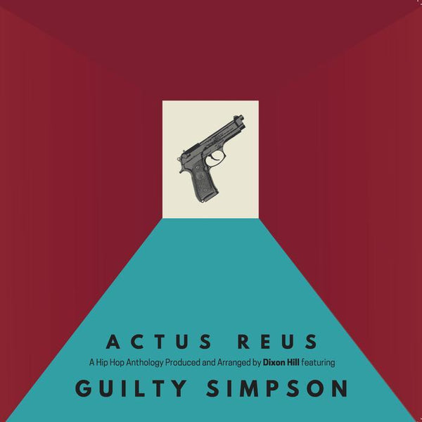 Dixon Hill & Guilty Simpson - Actus Reus (Digital) Dixon Hill Beats