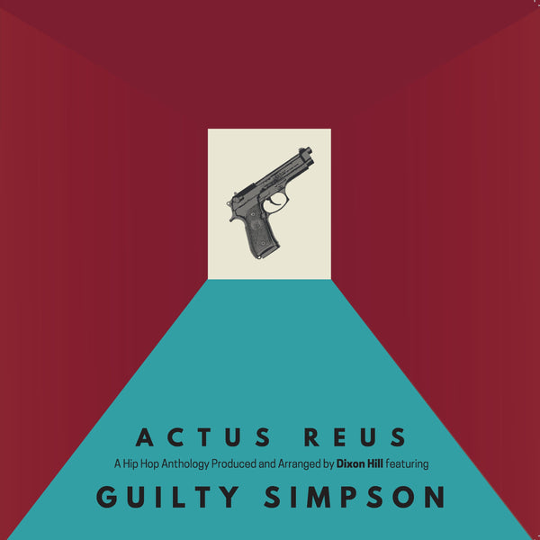 Guilty Simpson & Dixon Hill  - Actus Reus (LP + Shirt) Dixon Hill Beats