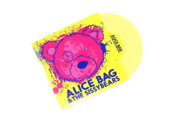 "Alice Bag & The Sissybears - Reign of Fear b/w XX (7"" - Yellow Vinyl) Don Giovanni"