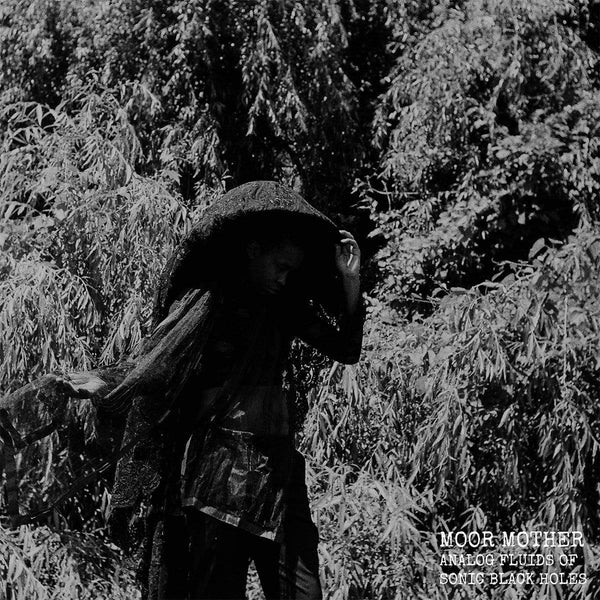 Moor Mother - Analog Fluids of Sonic Black Holes (LP + Download Card) Don Giovanni