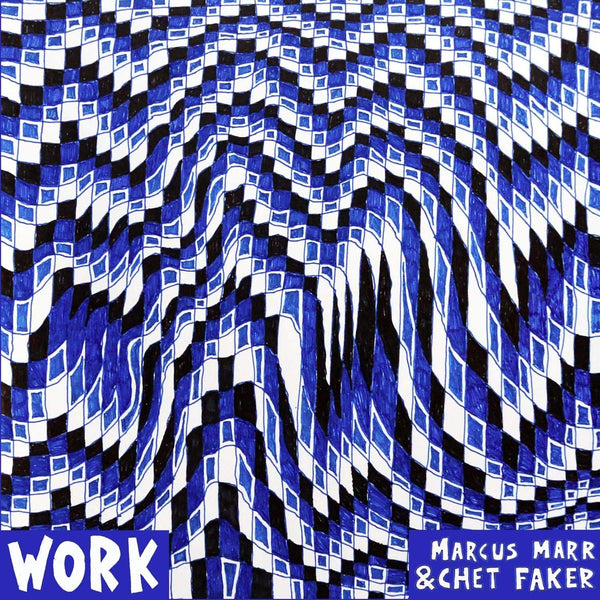 Marcus Marr & Chet Faker - Work (EP) Downtown Records