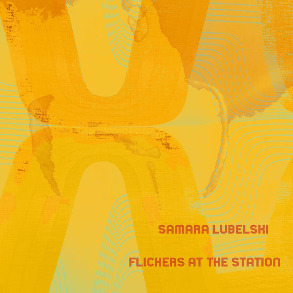 Samara Lubelski - Flickers At The Station (LP + Download Card) Drawing Room Records