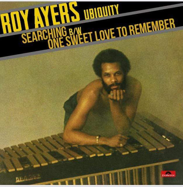 "Roy Ayers Ubiquity - Searching b/w One Sweet Love To Remember (7"" - Import) Dynamite Cuts"