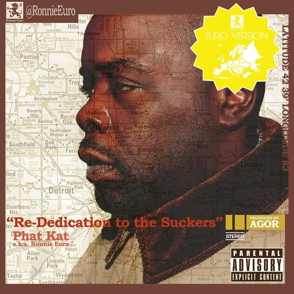 Phat Kat - Re-Dedication To The Suckers (LP - Euro Remix Version) Elevation Nation/Money Truck