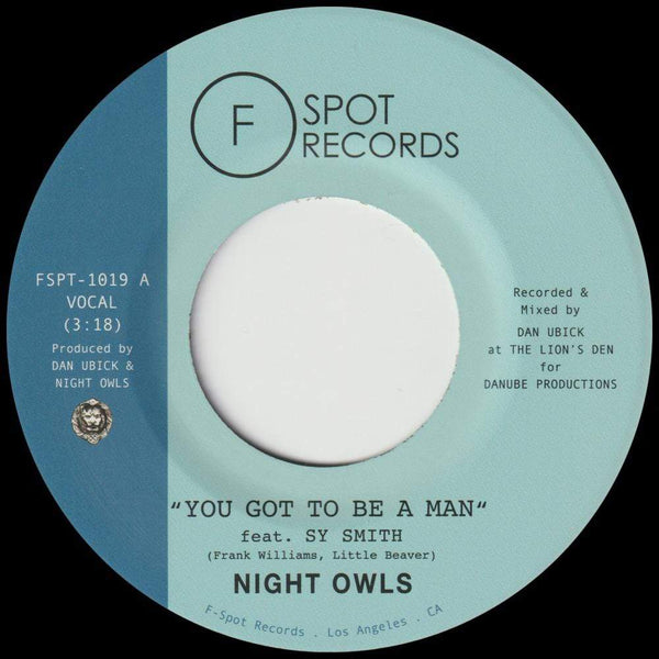 "Night Owls - You Got To Be A Man b/w Gimme Little Sign (7"") F-Spot Records"