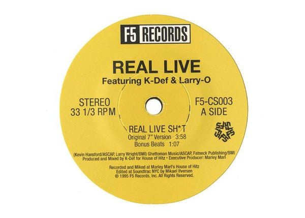 "Real Live - Real Live Shit/Pop The Trunk/Crime Is Money (prod. by K-Def) (7"") F5 Records"