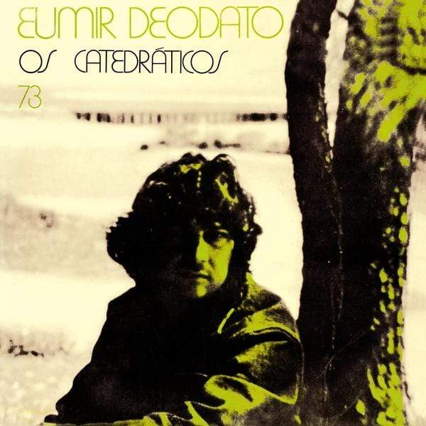 Eumir Deodato - Os Catedraticos 73 (LP) Far Out Recordings