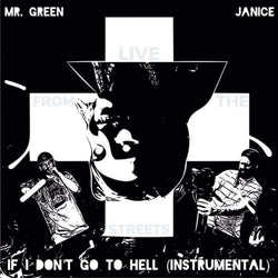 Mr. Green - If I Don't Go To Hell (Instrumental)(Digital) Fat Beats