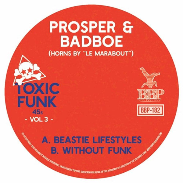 "Prosper & BadboE - Toxic Funk Vol. 3 (7"") Fat Beats"