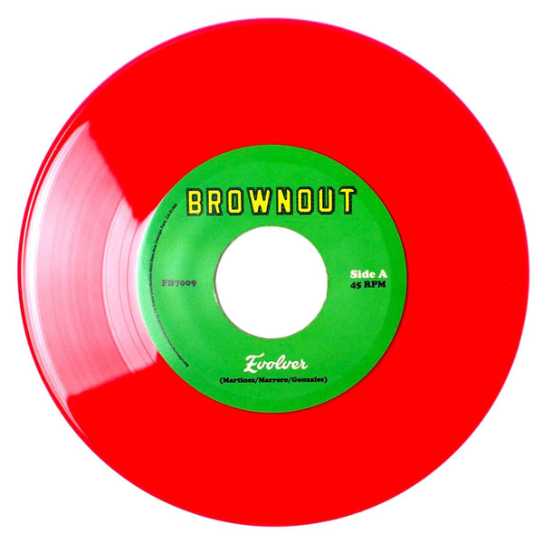 "Brownout - Evolver b/w Things You Say (7"" - Red Vinyl) Fat Beats Records"