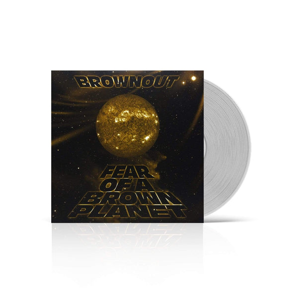 Brownout - Fear of A Brown Planet (LP - Clear Vinyl) Fat Beats Records