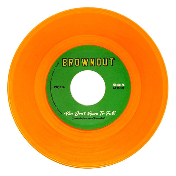 "Brownout - You Don't Have To Fall b/w Super Bright (7"") Fat Beats Records"
