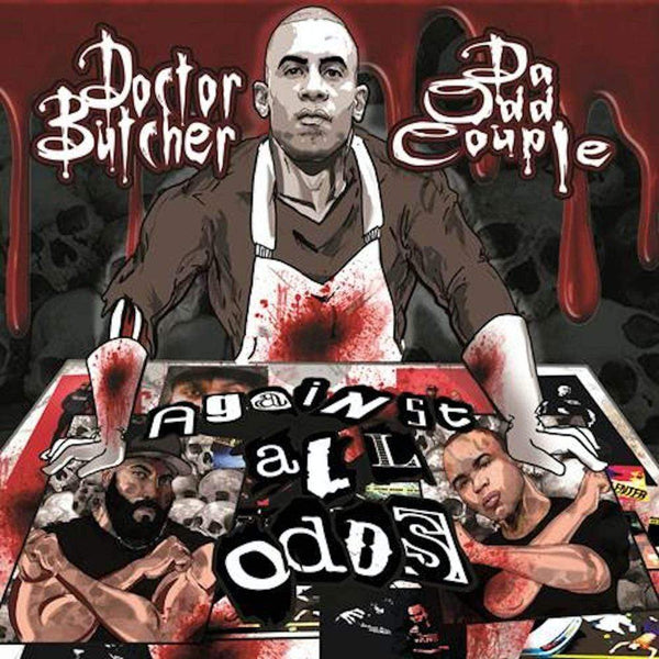 Doctor Butcher and Da Odd Couple - Against All Odds (Digital) Fat Beats Records
