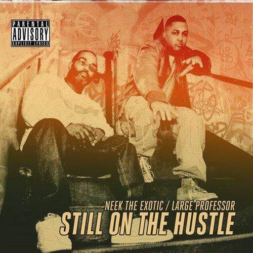 Neek The Exotic & Large Pro - Still On The Hustle (CD) Fat Beats Records