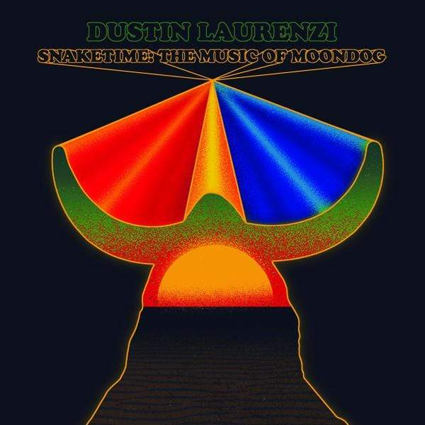 Dustin Laurenzi - Snaketime: The Music of Moondog (LP) Feeding Tube Records