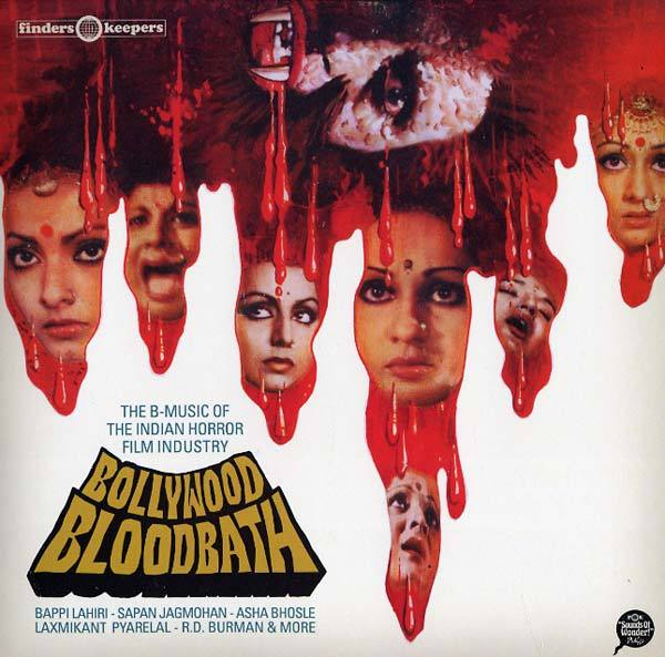 V/A - Bollywood Bloodbath: The B-Music of the Indian Horror Film Industry (2xLP) Finders Keepers