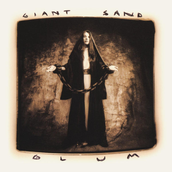 Giant Sand - Glum (25th Anniversary Edition [w/ download card] 2xLP) Fire Records
