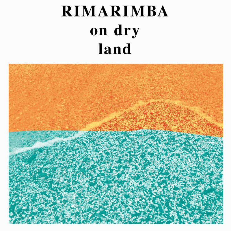 Rimarimba - On Dry Land (LP) Freedom To Spend