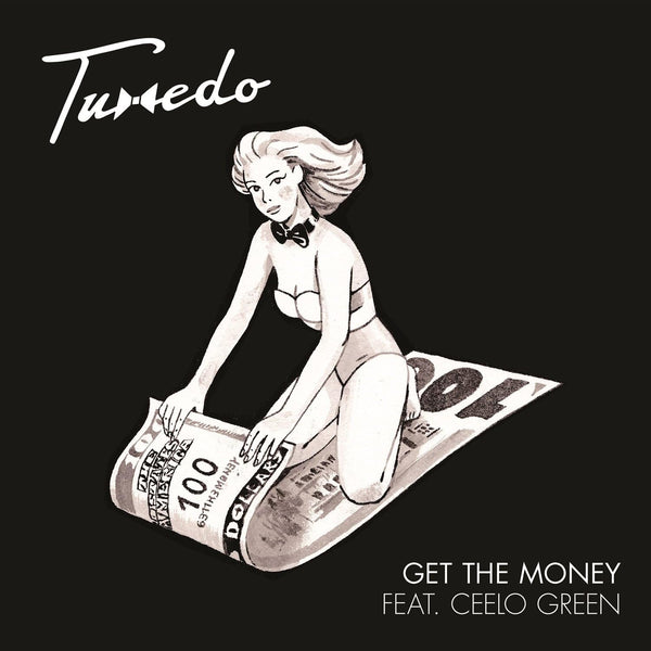 "Tuxedo - Get The Money (feat. Cee-Lo Green) b/w Own Thang (feat. Tony! Toni! Toné!) (7"") Funk on Sight"